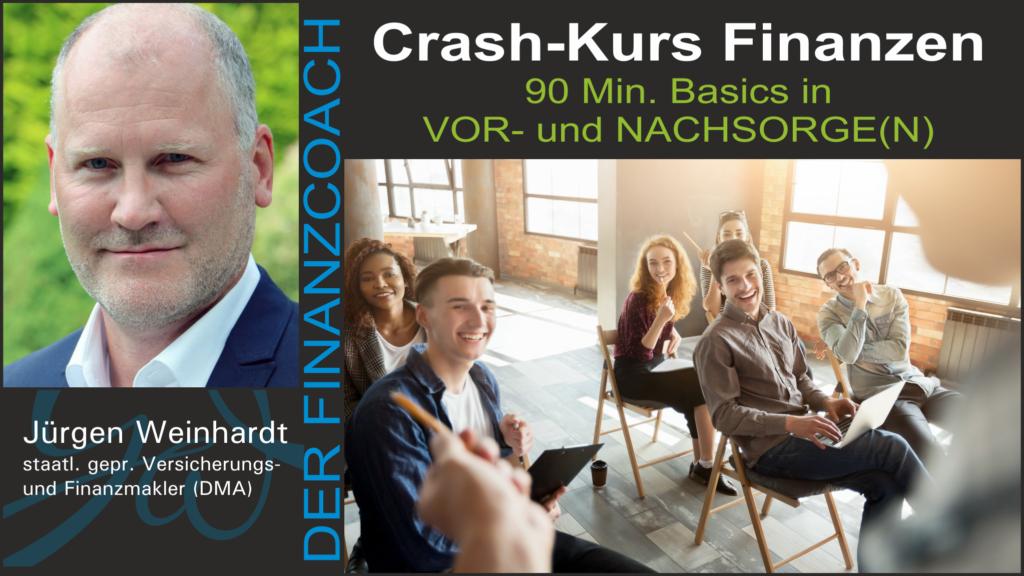 Seminar Crash Kurs Finanzen Jürgen Weinhardt - Der Finanzcoach